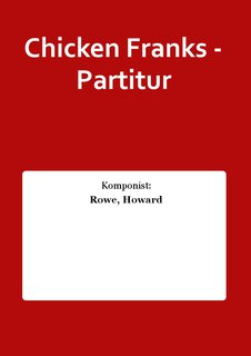 Chicken Franks - Partitur