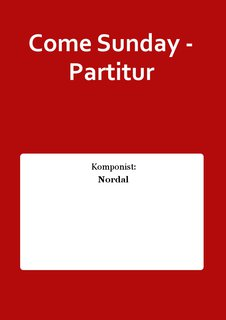 Come Sunday - Partitur