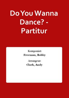 Do You Wanna Dance? - Partitur