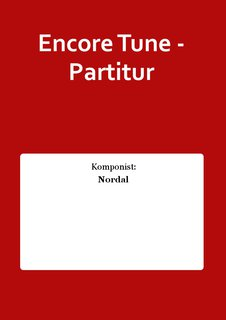 Encore Tune - Partitur