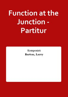 Function at the Junction - Partitur