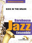 Kick In The Brass - Partitur