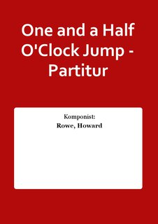 One and a Half OClock Jump - Partitur