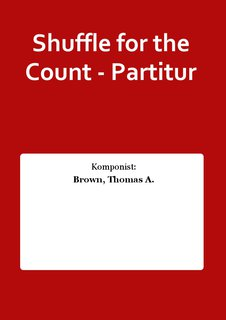 Shuffle for the Count - Partitur