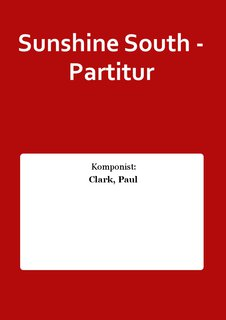 Sunshine South - Partitur