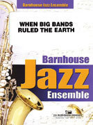 When Big Bands Ruled The Earth - Partitur