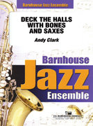 Deck the Halls With Bones and Saxes! - Set (Partitur und Stimmen)