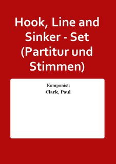 Hook, Line and Sinker - Set (Partitur und Stimmen)