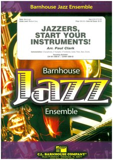 Jazzers, Start Your Instruments! - Set (Partitur und Stimmen)