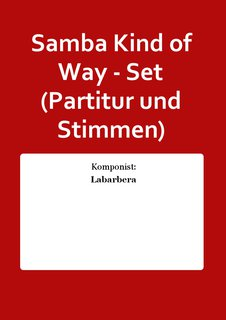 Samba Kind of Way - Set (Partitur und Stimmen)