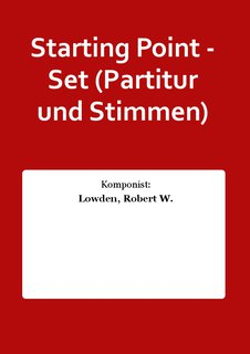 Starting Point - Set (Partitur und Stimmen)