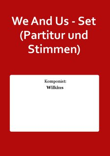 We And Us - Set (Partitur und Stimmen)