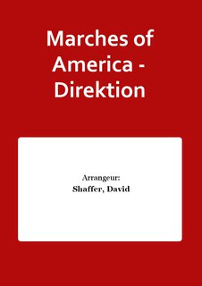Marches of America - Direktion