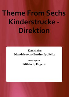 Theme From Sechs Kinderstrucke - Direktion