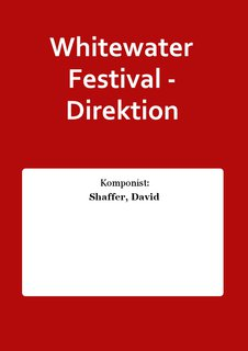 Whitewater Festival - Direktion