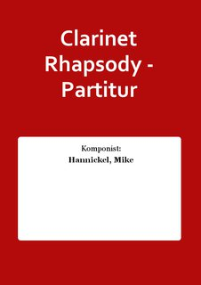 Clarinet Rhapsody - Partitur