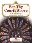 For thy Courts Above - Partitur