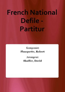 French National Defile - Partitur