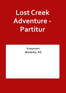 Lost Creek Adventure - Partitur