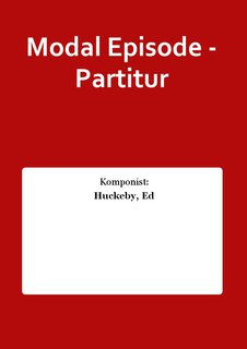 Modal Episode - Partitur