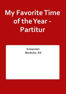My Favorite Time of the Year - Partitur