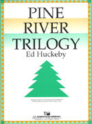 Pine River Trilogy - Partitur