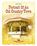 Portrait of an Old Country Town - Partitur