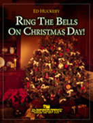 Ring the Bells on Christmas Day - Partitur