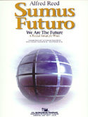 Sumus Futuro (We Are the Future) - Partitur