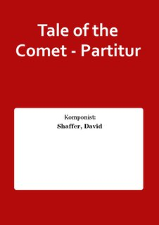 Tale of the Comet - Partitur