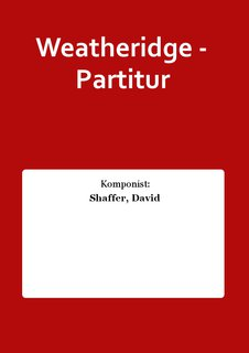 Weatheridge - Partitur
