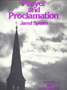 Prayer and Proclamation - Set (Partitur und Stimmen)
