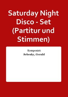 Saturday Night Disco - Set (Partitur und Stimmen)
