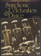 Symphonic Celebration and Dance - Set (Partitur und Stimmen)