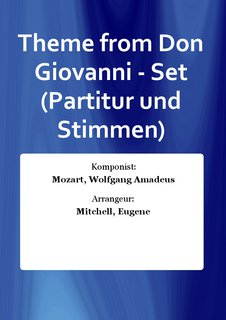 Theme from Don Giovanni - Set (Partitur und Stimmen)
