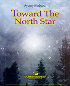Toward the North Star - Set (Partitur und Stimmen)