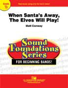 When Santas Away, The Elves Will Play! - Set (Partitur + Stimmen)