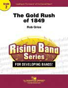 The Gold Rush Of 1849 - Partitur