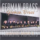 Fantastic Moments - German Brass