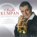 The Power of Love - Vlado Kumpan