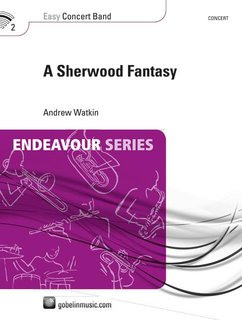 A Sherwood Fantasy - Set (Partitur + Stimmen)