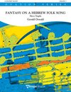 Fantasy on a Hebrew Folk Song