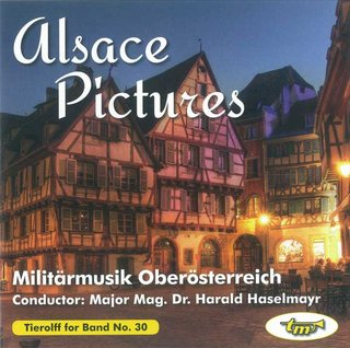 Alsace Pictures - Milit�rmusik Ober�sterreich