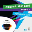 Highlights WMC 2013 - Symphonic Wind Band Volume 1
