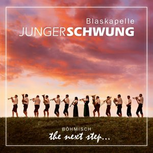 the next step... Blaskapelle Junger Schwung