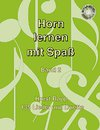 Horn lernen mit Spa� (Band 2)