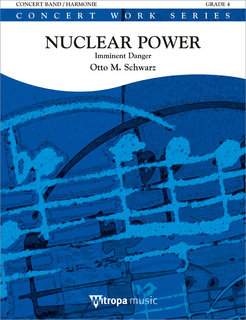 Nuclear Power - Set (Partitur + Stimmen)