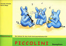Piccolini f�r Saxophon (Band 1)