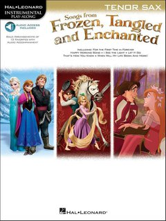 Songs From Frozen, Tangled and Enchanted - Tenorsaxofon