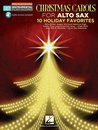 Christmas Carols for Alto Sax - 10 Holiday Favorites